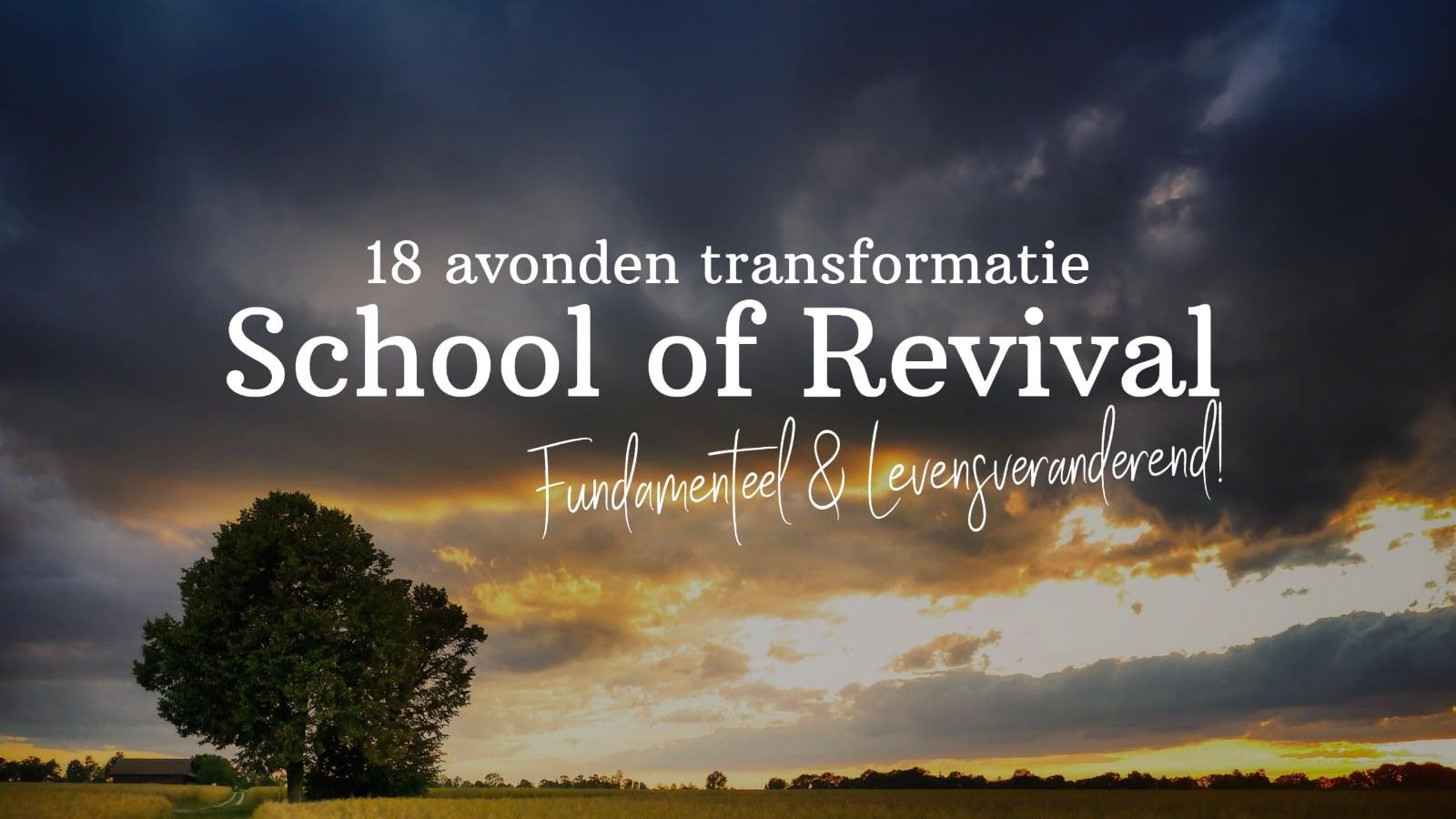 School of Revival (Bijbelschool)