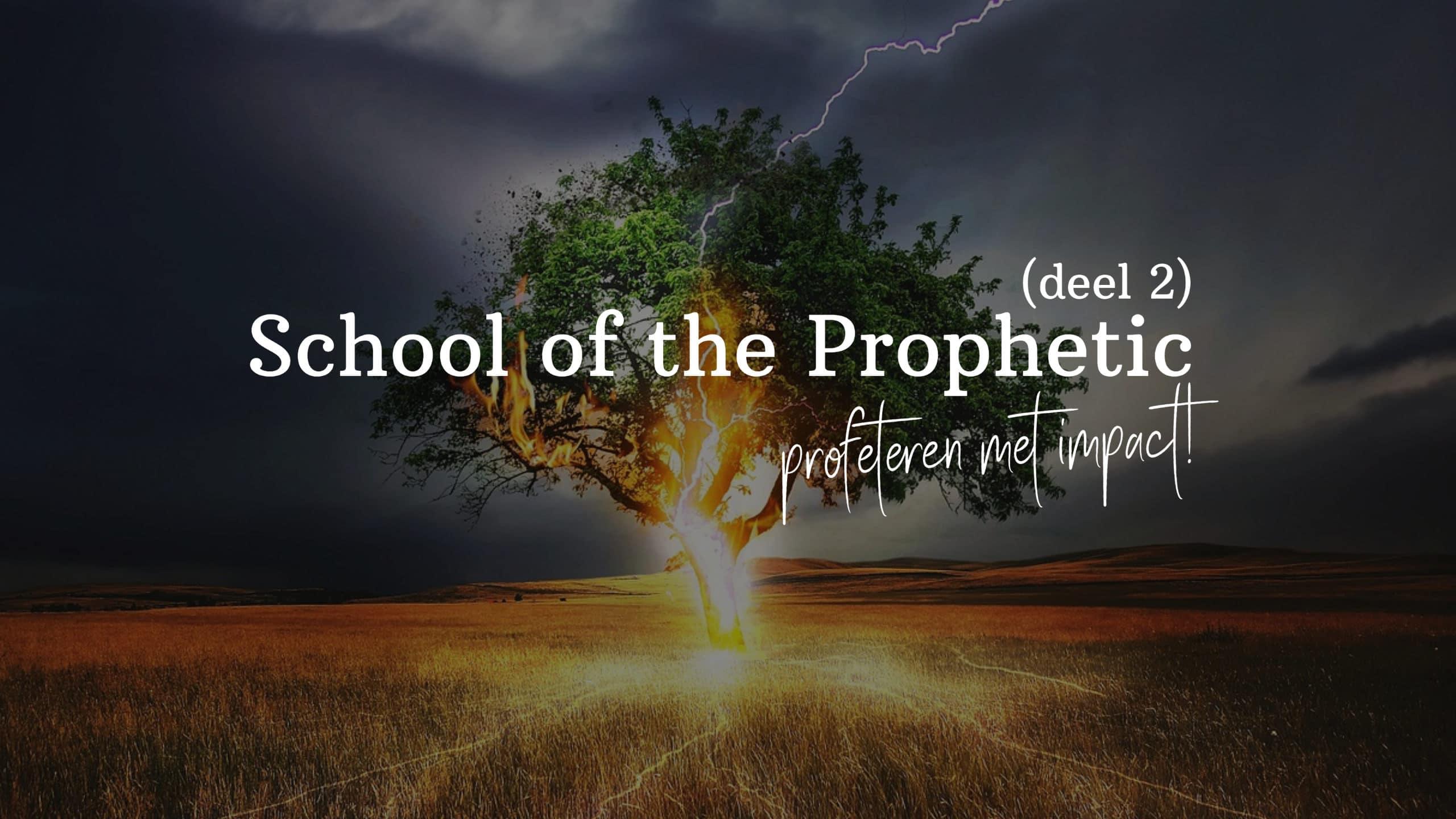 Profetische training (Deel 2)