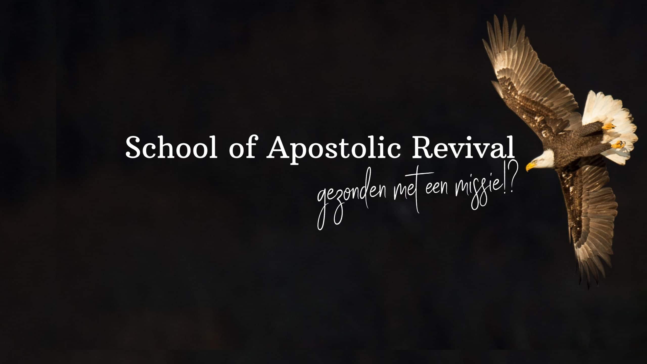 School of Apostolic Revival